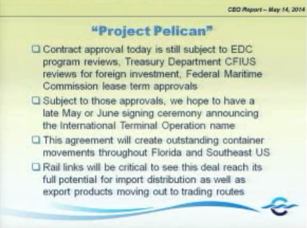 John Walsh's Project Pelican CEO Report. Source: Canaveral Port Authority